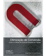 Livro Otimização de Conversão é o mais novo lançamento da Editora Novatec